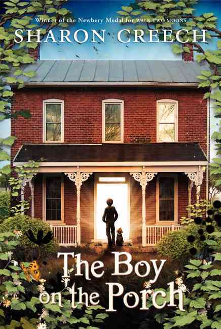 The Boy on the Porch By Creech, Sharon
