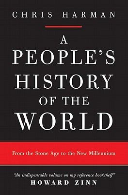 A People's History of the World By Harman, Chris